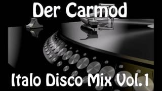 Der Carmod - Italo Disco Mix Vol1 - 2016