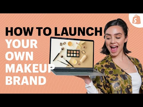 How to Launch a Makeup Brand and Sell Online: The Ultimate Guide