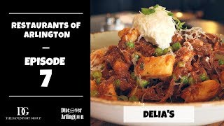 Restaurants of Arlington Episode 7 - Delia's in South Arlington
