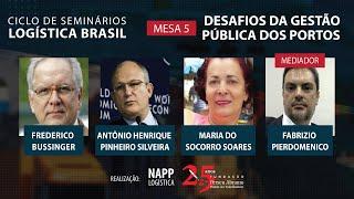 #aovivo | Desafios da gestão pública dos portos | NAPP Logística