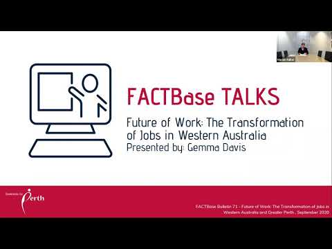 FACTBase Talks - The Transformation of Jobs in Western Australia and Greater Perth