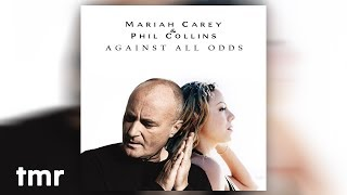 Mariah Carey & Phil Collins - Against All Odds
