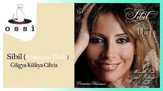 Sibil / Giligya (Düet : Mercan Dede)