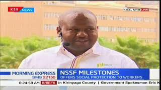 NSSF Milestone:Offers social protection to workers