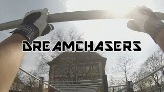 Dreamchasers - Be a dreamchaser