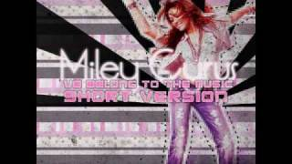 Miley Cyrus ft.Timbeland - We Belong To The Music (Short Version)