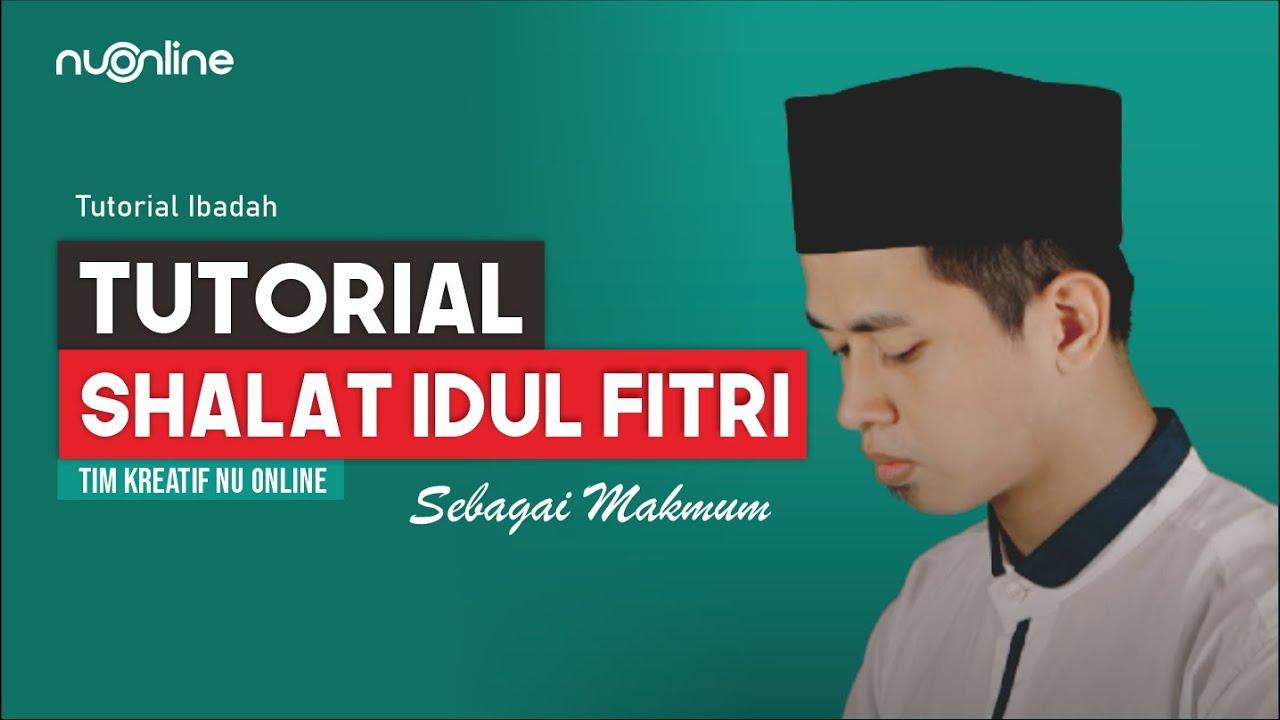 Tata Cara Shalat Idul Fitri Serta Bacaannya