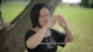 'What a Wonderful World' in BSL (Subtitled)