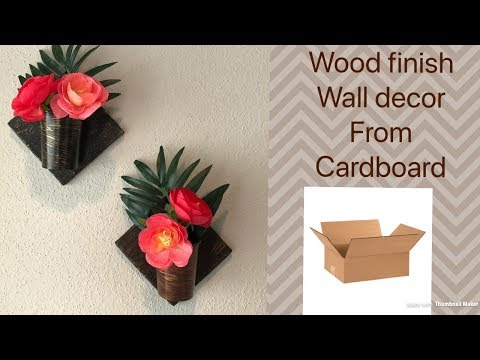 How to make wood finish wall decor from cardboard diy flower vase from cardboard & How to make wood finish wall decor from cardboard diy flower vase ...