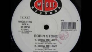 Robin S Show Me Love ( Montego Mix  ) THE VERY ORIGINAL MIX 1990