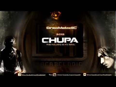 DreaMelodiC - Chupa