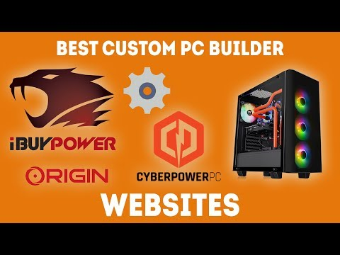 Best Custom PC Builder Websites 2020 [Ultimate Guide]
