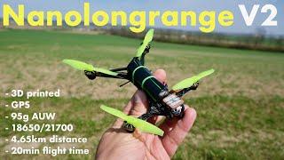 Nanolongrange V2 - single 18650 FPV drone with GPS