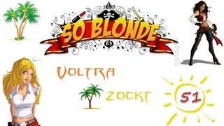Let's Play So Blonde #51 - Tresor knacken