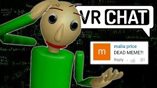 (VRchat) Baldi is dead...
