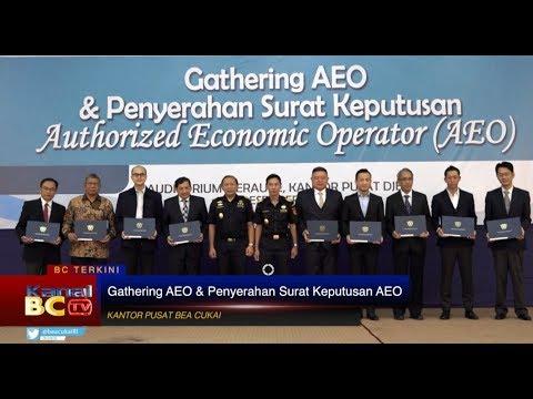 Gathering AEO dan Penyerahan Surat Keputusan AEO