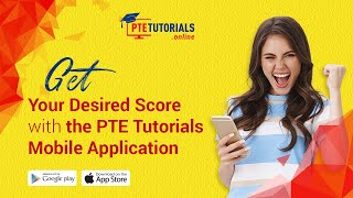 Get Your Desired Score With the PTE Tutorials Mobile Application