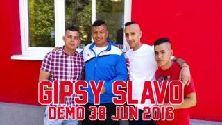 Gipsy Slavo Jun 2016 - IDZEM SEBE JA