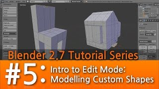 Blender 2.7 Tutorial #5 :  Intro To Edit Mode #b3d