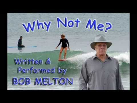 Bob Melton - Why Not Me (The Lottery Song)