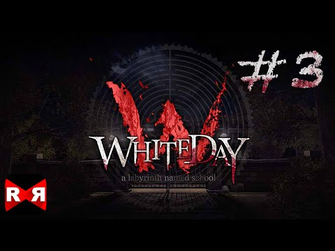 Whiteday: A Labyrinth Named School [English Version] - iOS / Android - Walkthrough Gameplay Part 3