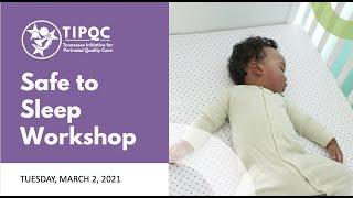 Safe to Sleep Workshop