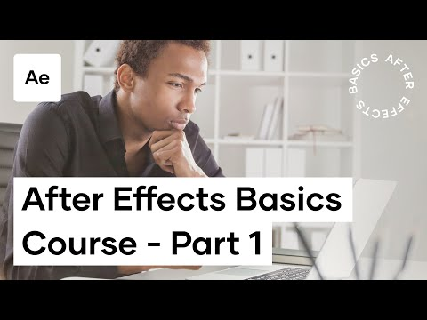 After Effects Basics Course - Video 1 - The Basics - YouTube