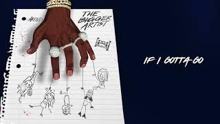 A Boogie Wit Da Hoodie - If I Gotta Go [Official Audio]