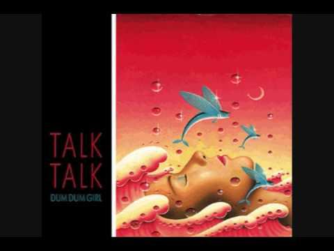 Talk Talk - Dum Dum Girl (U S  Mix)