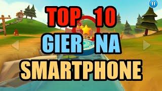 TOP 10 GIER NA SMARTPHONE/TABLET   Rafał