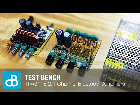 TEST BENCH: TPA3116 2.1 Channel Amplifier Boards with Bluetooth 4.0 - by SoundBlab