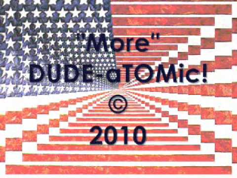 "More, by DUDE-aTOMic! (from their 4th album, ""4ever"")"