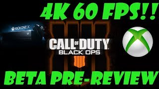 Black Ops 4 Beta - Xbox One X Gameplay - 4K 60FPS!!! - BETTER THAN PS4 BETA