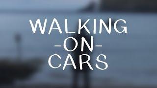 Walking on Cars - Speeding Cars (Lyrics)