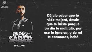 Maluma - Dejale Saber (Letra Oficial) #1111