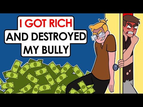 I'm A Millionaire And My Bully Is Poor (I did that to him)