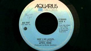 April Wine -1977- A1 - She's No Angel (45 Rip)