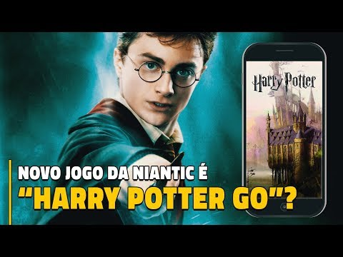 NOVO JOGO DA NIANTIC: Harry Potter: Wizards Unite?!