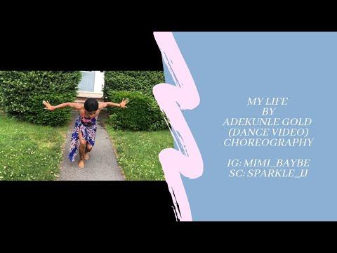 "ADEKUNLE GOLD - MY LIFE ( Official Dance Video)   ""cultural dance""   MIMI"