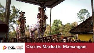 Oracles at Machattu Mamangam
