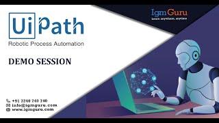 Ui Path Online Training Demo Video - IgmGuru