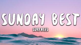 Surfaces - Sunday Best (Lyrics)   feeling good like I   - YouTube