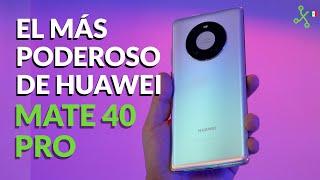 Huawei Mate 40 Pro, UNBOXING en México, primeras impresiones y lanzamiento