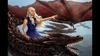 Дайнерис и ее драконы часть 2