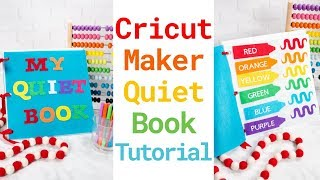 Learn How To Create A No-Sew Quiet Book With Your Cricut Machine