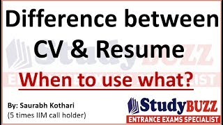 Difference between CV & resume? When to use what?