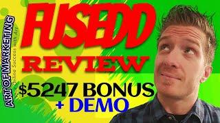 Fusedd Review, Demo, $5247 Bonus, Fusedd App Review
