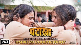 Pataakha   BTS   Badki vs Chhutki Fight   Vishal Bhardwaj  Sanya Malhotra Radhika Madan Sunil Grover