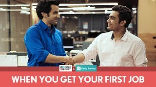FilterCopy | When You Get Your First Job | Ft. Ayush Mehra