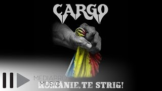 Cargo - Romanie, te strig! (Official Lyric Video)